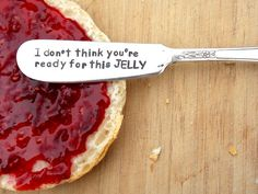 Ready for this Jelly Knife - Hand Stamped, Vintage Silverware, gift under 20. $11.99, via Etsy.