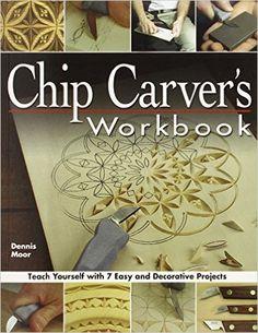 Chip Carver's Workbook: Amazon.de: Dennis Moor: Warehouse Deals
