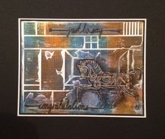 This was done with Ink off the Gelli Plate, and Clarity Stamp Products.by Sam