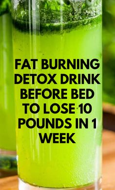 Here is a powerful fat burning detox drink before bed to lose 10 pounds in 1 wee. - Here is a powerful fat burning detox drink before bed to lose 10 pounds in 1 week safely. If you ha - Detox Cleanse For Weight Loss, Full Body Detox, Cleanse Detox, Health Cleanse, Juice Cleanse, Diet Detox, Detox Foods, Body Cleanse, Detox Water To Lose Weight