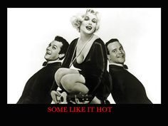 some like it hot - Google Search