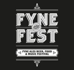 Fyne Fest - Designed by Matt Burns - Fonts used: Archer, Brothers, Homestead, Ribbon