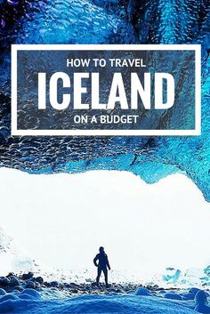 10 Budgeting Tips for Traveling Iceland on the Cheap