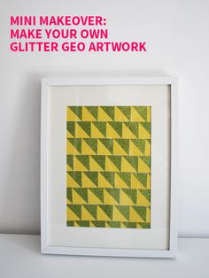 Mini Makeover: Make Your Own Glitter Geo Artwork on Style for a Happy Home // Click for DIY