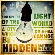 Lead a life that generates a question and be prepared to give an answer.  Be a light!  Matthew 5:14 NIV