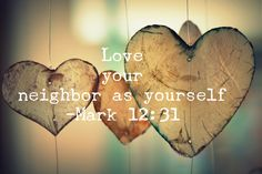 """""""Love your neighbor as yourself."""" This message appears at least three times in the Bible (Leviticus 19:18, Matthew 22:39, Mark 12:31). But what does it mean to love your neighbor as yourself when y…"""