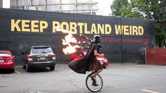 If a unicycling, kilt wearing, Darth Vader playing flaming bagpipes is your kind of guy, then Portland is where you want to be! ;-) - Keep Portland Weird - The Unipiper *Official*