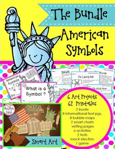 American Symbols Unit. EVERYTHING you need to teach about the American Flag, Mount Rushmore, The Statue of Liberty, the bald eagle, The White House, and The Liberty Bell. There are even tests included, so your grade book will be nice and full!