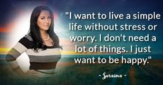 Soraima, it's no wonder that these words are your life's philosophy!