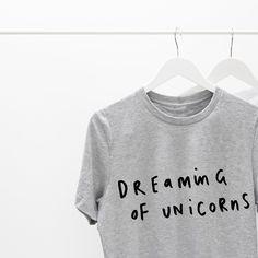 Dream big and dream of unicorns!