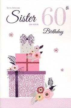 Sister 60th Birthday Card ICG Amazonco