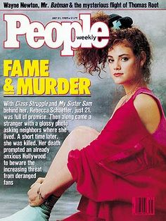 photo | Murder, Celebrity Murders, Dangerous Obsessions: Celebrity Stalkings, Dark Side of Fame, Died Too Young, Rebecca Schaeffer Cover, R...