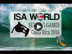 Costa Rica will be hosting the ISA World Surfing 2016