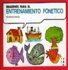 Imágenes para el entrenamiento fonético / Inés Bustos Sánchez. Madrid : Ciencias Educación Preescolar y Especial, 1980. http://absysnetweb.bbtk.ull.es/cgi-bin/abnetopac?TITN=107946