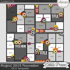 Project 2015 November - 12x12 Temps (CU Ok) by Connie Prince. Includes: 4 12x12 templates, saved as layered PSD & TIF files as well as individual PNG files. Also, includes layered .page files for use with SBC+3, SBC 4 & Panstoria Artisan software. Scrap for hire / others ok. Commercial Use Ok, NO credit required.