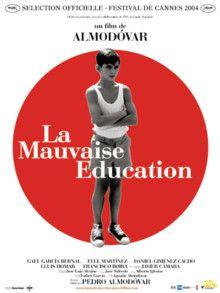 La Mauvaise Éducation Film de Pedro Almodovar (2003)