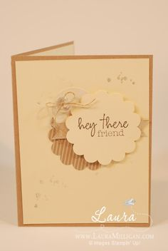 Laura Milligan, Stampin' Up!   www.lauramilligan.com  Paper Pumpkin, Stampin' Up! demo, quick cards