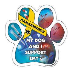 My Dog And I Support EMT's Dog Paw Magnet