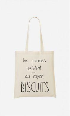 Tote Bag Les Princes Existent Au Rayon Biscuits