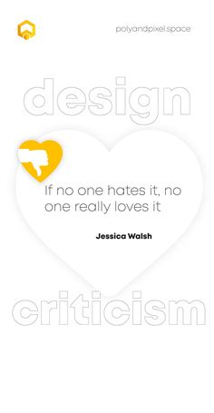 """💬 """"If no one hates it, no one really loves it."""" – Jessica Walsh 💬 . Hater's gonna hate!😅 But the important is that some people are going to love it! So lets work and focus on the positive! 💪 . . . . . . . . #designquote #designquotes #designs #design #branding #brandidentity #branddesign #corporateidentitydesign #b2b  #webdev #webdesignerlife #businessquotes #entrepreneuerquotes #entrepreneurquote #businesssuccess #inspiration #motivation #motivationalquotes #mondayquotes #polyandpixel Corporate Identity Design, Brand Identity, Branding Design, Monday Quotes, Entrepreneur Quotes, Design Quotes, Business Quotes, Motivationalquotes, Hate"""