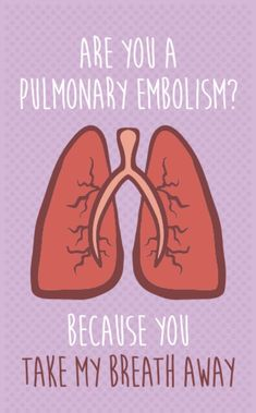 """Humor Funny Valentine's Day Card for Nurses- """"Are you a Pulmonary Embol. Humor Funny Valentine's Day Card for Nurses- """"Are you a Pulmonary Embolism? My Funny Valentine, Valentine Day Cards, Valentines Quotes Funny, Science Valentines, Medical Puns, Medical Doctor, Medical School, Skin Bumps, Lunge"""