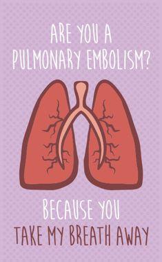 "Humor Funny Valentine's Day Card for Nurses- ""Are you a Pulmonary Embol. Humor Funny Valentine's Day Card for Nurses- ""Are you a Pulmonary Embolism? Medical Puns, Medical Doctor, Medical Student Humor, Medical Assistant, Medical School, Skin Bumps, Lunge, Science Jokes, Science Comics"