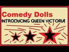 Comedy Dolls - Introducing Queen Victoria - Noahide Comedy