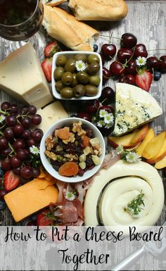 How to Put a Cheese Board Together