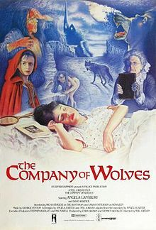 """The Company of Wolves,"" directed by Neil Jordan, starring Sarah Patterson, Angela Lansbury, Stephen Rea, and David Warner. Based on Angela Carter's ""The Bloody Chamber."""