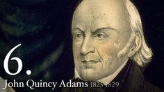 John Quincy Adams - President - son of president, John Adams from Mass. - harvard educated lawyer - was elected by house of representatives, since none of the top 3 presidential candidates had a majority of electoral votes John Adams, Quincy Adams, Past Presidents, American Presidents, American Soldiers, Us History, American History, British History, Ancient History