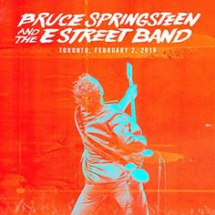 live.brucespringsteen.net - Download Bruce Springsteen & The E Street Band February 2, 2016, Air Canada Centre, Toronto, ON MP3 and FLAC