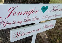 """Customized Directional Wedding Sign - """"You be my Lois Lane, I'll be your Superman"""""""