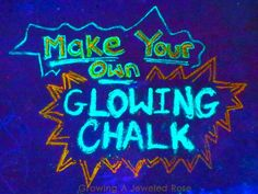 This would be great for doing body outlines on the sidewalk! Glowing chalk- easy to make and so FUN!