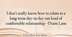 Diane Lane Quotes About Relationship - 57903