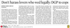 Telangana DGP has directed the police not to indulge in harassing young lovers who married legally and to verify details before registering cases against them.