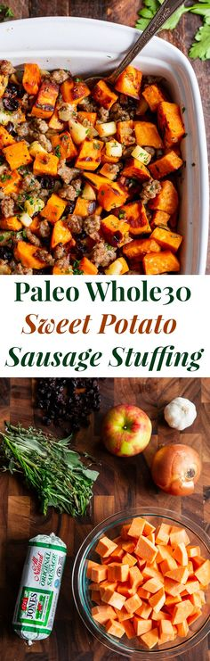 pork sausages This delicious Paleo Sweet Potato Stuffing with Jones Dairy Farm No Sugar All Natural Pork Sausage Roll, apples and cranberries has all the flavor of traditional Thanksgivi Paleo Stuffing, Stuffing Recipes, Sausage Stuffing, Whole30 Sweet Potato, Sweet Potato Recipes, Paleo Whole 30, Whole 30 Recipes, Brownie Cookies, Paleo Thanksgiving