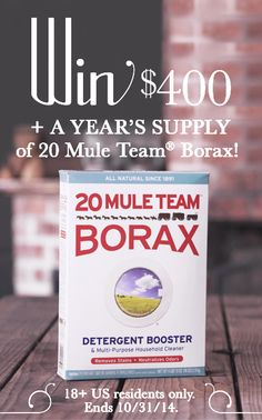 Who wants to WIN $400 and a year's supply of @20muleteamborax? Click image to enter sweepstakes!