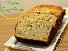 Tropical Tango Bread - The Kitchen Table - The Eat-Clean Diet®