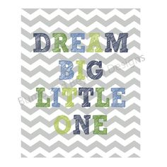 NURSERY WALL ART Baby Boy Nursery Decor Printable Wall Art Dream Big Little One Instant Download Baby Shower Gift Navy Green Chevron 001