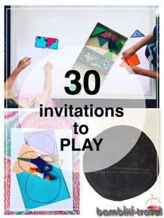 30 Invitations to Play - great variety of easy to prepare everyday ideas for playful learning!