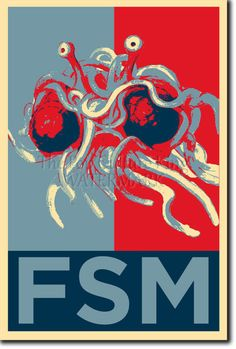 Yes we Can believe! Bless your home with the Flying Spaghetti Monster Poster.