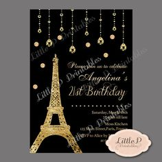 Paris Eiffel Tower 21st Birthday Invitation. Sweet 16 Birthday Invitation. Gold and Black Quinceanera Invitation. Adult Birthday Invitation