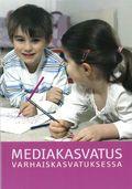 Mediamuffinssi-hanke ja Stakes ovat tuottaneet yhteistyössä Mediakasvatus varhaiskasvatuksessa -oppaan. Opas on tarkoitettu varhaiskasvattajille mediakasvatuksen tietopaketiksi.