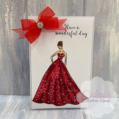 Lady in Red Dress Coloured Die-Cut Handmade Wonderful Day Greetings Card Chloes Creative Cards, Stamps By Chloe, Chloe Fashion, Tattered Lace Cards, Newspaper Dress, Birthday Fashion, Chloe Dress, Dress Card, Cardmaking And Papercraft