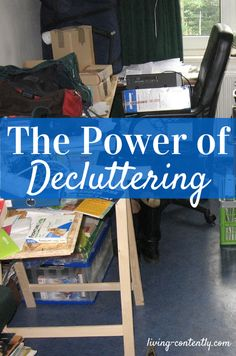 The Power of Decluttering