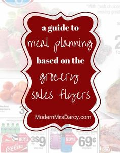 A guide to meal planning based on the grocery store's sales flyers