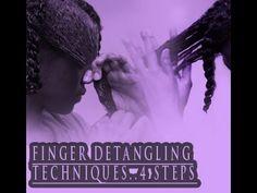 Natural Hair FINGER Detangling Techniques #23