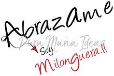 #tango #diseño Diseño exclusivo de Pura Maña Ideas, de la linea TANGO Facebook Pura Maña ARTE y DISEÑO Abrazame puramanaideas@gmail.com
