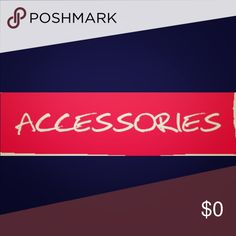 Accessories Accessories section below Accessories