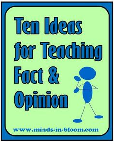 Ideas for teaching Fact and Opinion